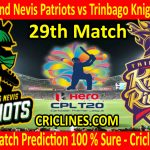 Today Match Prediction-St Kitts and Nevis Patriots vs Trinbago Knight Riders-CPL T20 2020-29th Match-Who Will Win