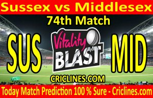 Today Match Prediction-Sussex vs Middlesex-Vitality T20 Blast 2020-74th Match-Who Will Win