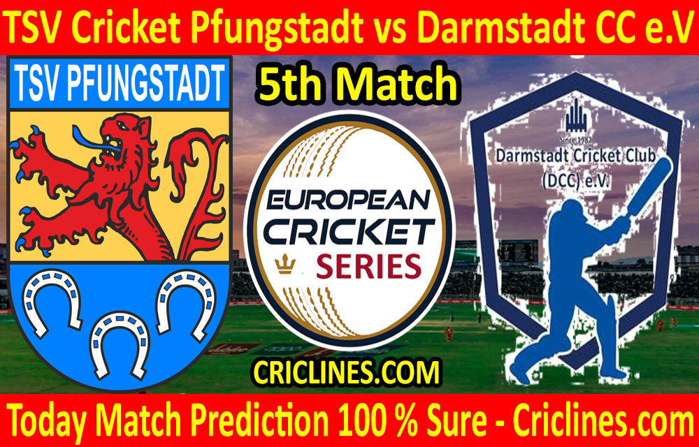 Today Match Prediction-TSV Cricket Pfungstadt vs Darmstadt CC e.V-ECS T10 Frankfurt Series-5th Match-Who Will Win