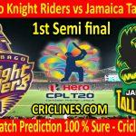 Today Match Prediction-Trinbago Knight Riders vs Jamaica Tallawahs-CPL T20 2020-1st Semi final-Who Will Win
