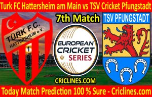 Today Match Prediction-Turk FC Hattersheim am Main vs TSV Cricket Pfungstadt-ECS T10 Frankfurt Series-7th Match-Who Will Win
