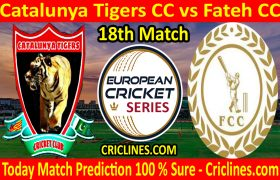 Today Match Prediction-Catalunya Tigers CC vs Fateh CC-ECS T10 Barcelona Series-18th Match-Who Will Win