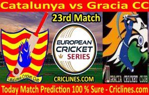 Today Match Prediction-Catalunya vs Gracia CC-ECS T10 Barcelona Series-23rd Match-Who Will Win