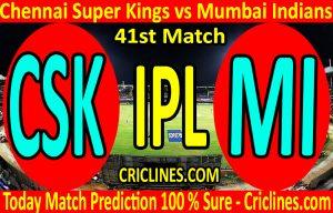 Today Match Prediction-Chennai Super Kings vs Mumbai Indians-IPL T20 2020-41st Match-Who Will Win