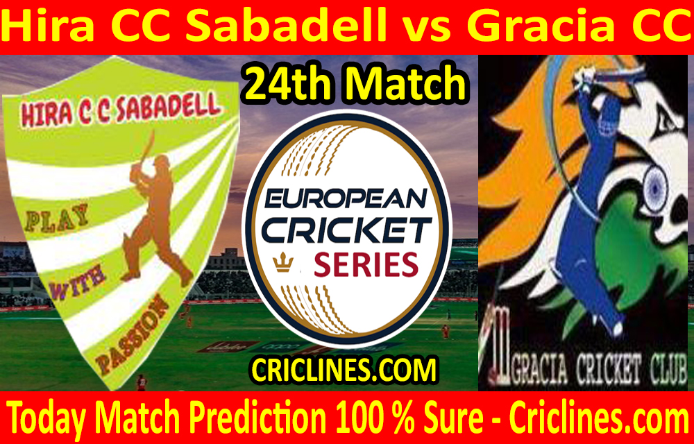 Today Match Prediction-Hira CC Sabadell vs Gracia CC-ECS T10 Barcelona Series-24th Match-Who Will Win