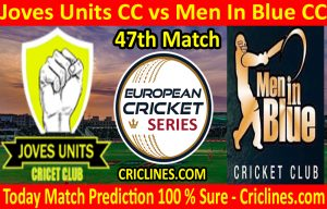 Today Match Prediction-Joves Units CC vs Men In Blue CC-ECS T10 Barcelona Series-47th Match-Who Will Win