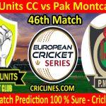 Today Match Prediction-Joves Units CC vs Pak Montcada CC-ECS T10 Barcelona Series-46th Match-Who Will Win