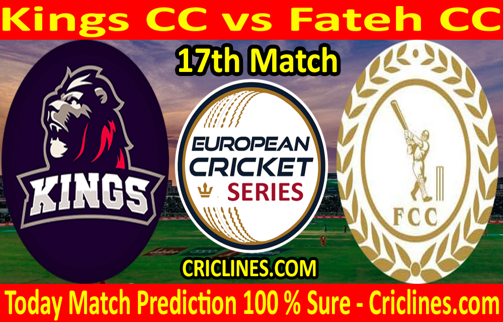 Today Match Prediction-Kings CC vs Fateh CC-ECS T10 Barcelona Series-17th Match-Who Will Win