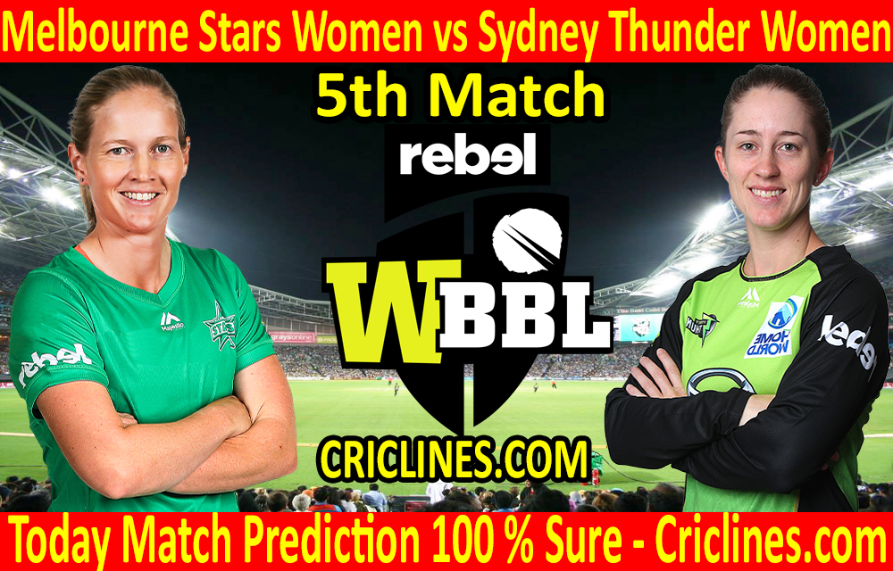 Today Match Prediction-Melbourne Stars Women vs Sydney Thunder Women-WBBL T20 2020-5th Match-Who Will Win