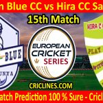 Today Match Prediction-Men In Blue CC vs Hira CC Sabadell-ECS T10 Barcelona Series-15th Match-Who Will Win