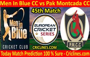 Today Match Prediction-Men In Blue CC vs Pak Montcada CC-ECS T10 Barcelona Series-45th Match-Who Will Win