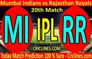 Today Match Prediction-Mumbai Indians vs Rajasthan Royals-IPL T20 2020-20th Match-Who Will Win