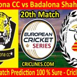 Today Match Prediction-Pakcelona CC vs Badalona Shaheen CC-ECS T10 Barcelona Series-20th Match-Who Will Win