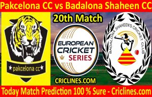 Today Match Prediction-Pakcelona CC vs Badalona Shaheen CC-ECS T10 Barcelona Series-20th Match-Who Will Win