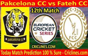 Today Match Prediction-Pakcelona CC vs Fateh CC-ECS T10 Barcelona Series-12th Match-Who Will Win