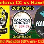 Today Match Prediction-Pakcelona CC vs Hawks CC-ECS T10 Barcelona Series-26th Match-Who Will Win