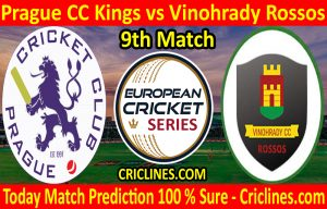 Today Match Prediction-Prague CC Kings vs Vinohrady Rossos-ECS T10 Prague Series-9th Match-Who Will Win