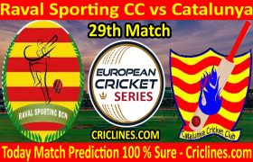 Today Match Prediction-Raval Sporting CC vs Catalunya-ECS T10 Barcelona Series-29th Match-Who Will Win