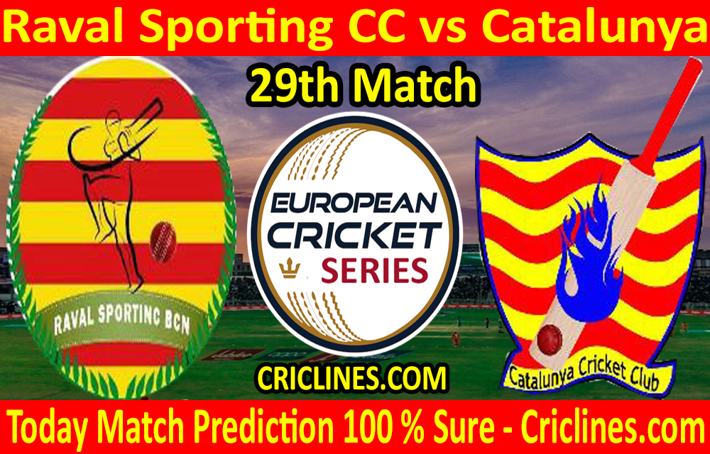 Today Match Prediction-Raval Sporting CC vs Catalunya-ECS T10 Barcelona Series-29th Match-Who Will Win