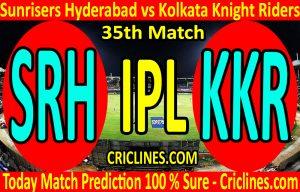 Today Match Prediction-Sunrisers Hyderabad vs Kolkata Knight Riders-IPL T20 2020-35th Match-Who Will Win