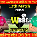 Today Match Prediction-Sydney Sixers Women vs Melbourne Stars Women-WBBL T20 2020-12th Match-Who Will Win
