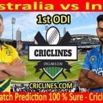 Today Match Prediction-Australia vs India-1st ODI-Who Will Win