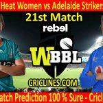 Today Match Prediction-Brisbane Heat Women vs Adelaide Strikers Women-WBBL T20 2020-21st Match-Who Will Win