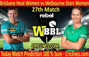 Today Match Prediction-Brisbane Heat Women vs Melbourne Stars Women-WBBL T20 2020-27th Match-Who Will Win