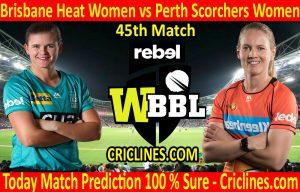 Today Match Prediction-Brisbane Heat Women vs Perth Scorchers Women-WBBL T20 2020-45th Match-Who Will Win