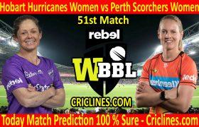 Today Match Prediction-Hobart Hurricanes Women vs Perth Scorchers Women-WBBL T20 2020-51st Match-Who Will Win