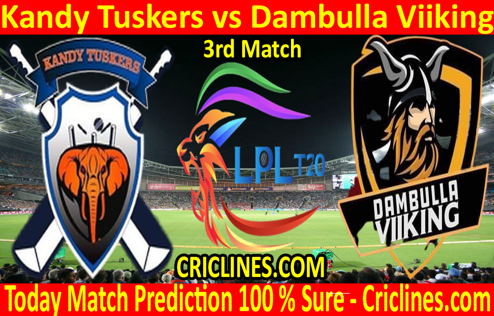 Today Match Prediction-Kandy Tuskers vs Dambulla Viiking-LPL T20 2020-3rd Match-Who Will Win