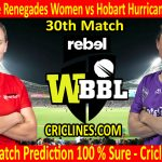 Today Match Prediction-Melbourne Renegades Women vs Hobart Hurricanes Women-WBBL T20 2020-30th Match-Who Will Win