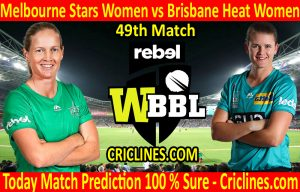 Today Match Prediction-Melbourne Stars Women vs Brisbane Heat Women-WBBL T20 2020-49th Match-Who Will Win