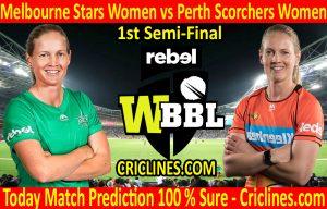 Today Match Prediction-Melbourne Stars Women vs Perth Scorchers Women-WBBL T20 2020-1st Semi-Final-Who Will Win