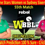 Today Match Prediction-Melbourne Stars Women vs Sydney Sixers Women-WBBL T20 2020-55th Match-Who Will Win
