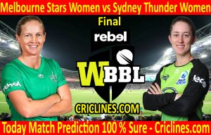 Today Match Prediction-Melbourne Stars Women vs Sydney Thunder Women-WBBL T20 2020-Final-Who Will Win
