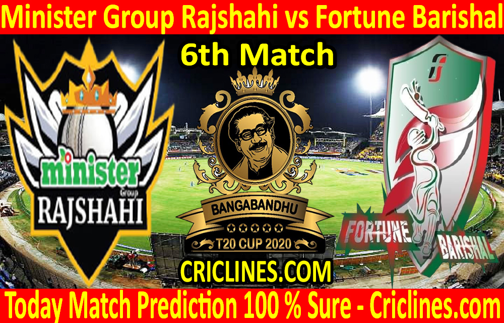Today Match Prediction-Minister Group Rajshahi vs Fortune Barishal-B T20 Cup 2020-6th Match-Who Will Win