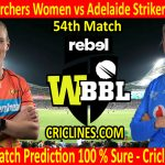 Today Match Prediction-Perth Scorchers Women vs Adelaide Strikers Women-WBBL T20 2020-54th Match-Who Will Win