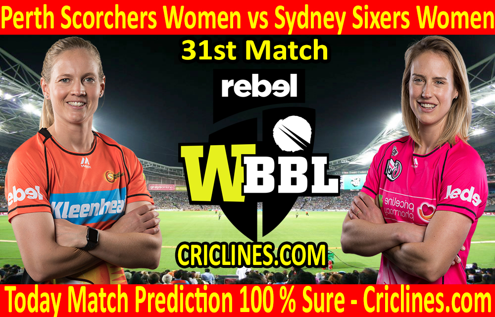 Today Match Prediction-Perth Scorchers Women vs Sydney Sixers Women-WBBL T20 2020-31st Match-Who Will Win