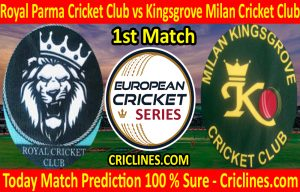 Today Match Prediction-Royal Parma Cricket Club vs Kingsgrove Milan Cricket Club-ECS T10 Rome Series-1st Match-Who Will Win