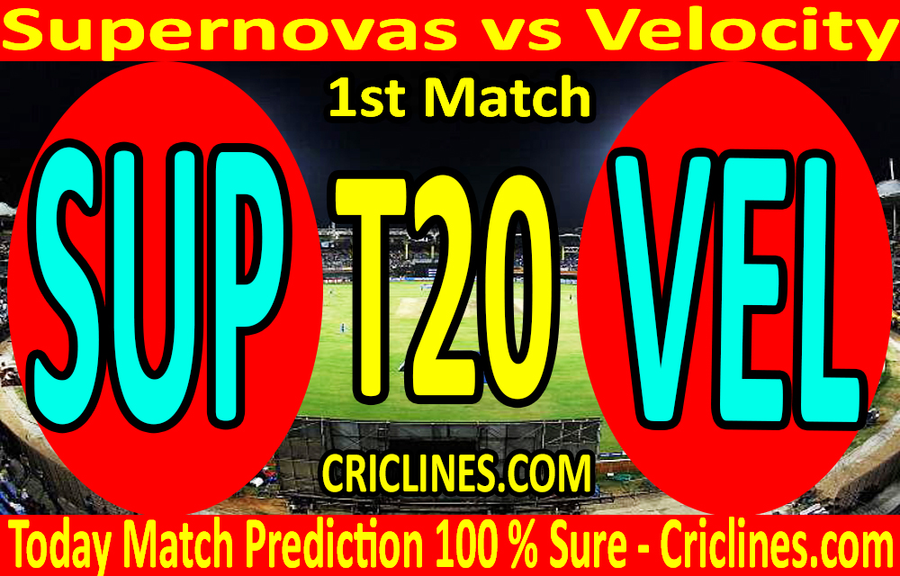 Today Match Prediction-Supernovas vs Velocity-Women's T20 Challenge-1st Match-Who Will Win