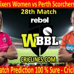 Today Match Prediction-Sydney Sixers Women vs Perth Scorchers Women-WBBL T20 2020-28th Match-Who Will Win