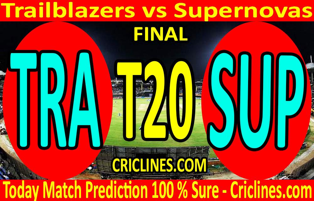 Today Match Prediction-Trailblazers vs Supernovas-Womens T20 Challenge-Final-Who Will Win