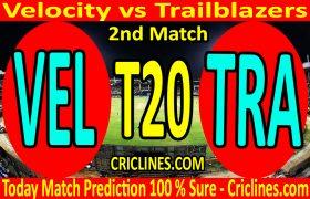Today Match Prediction-Velocity vs Trailblazers-Womens T20 Challenge-2nd Match-Who Will Win