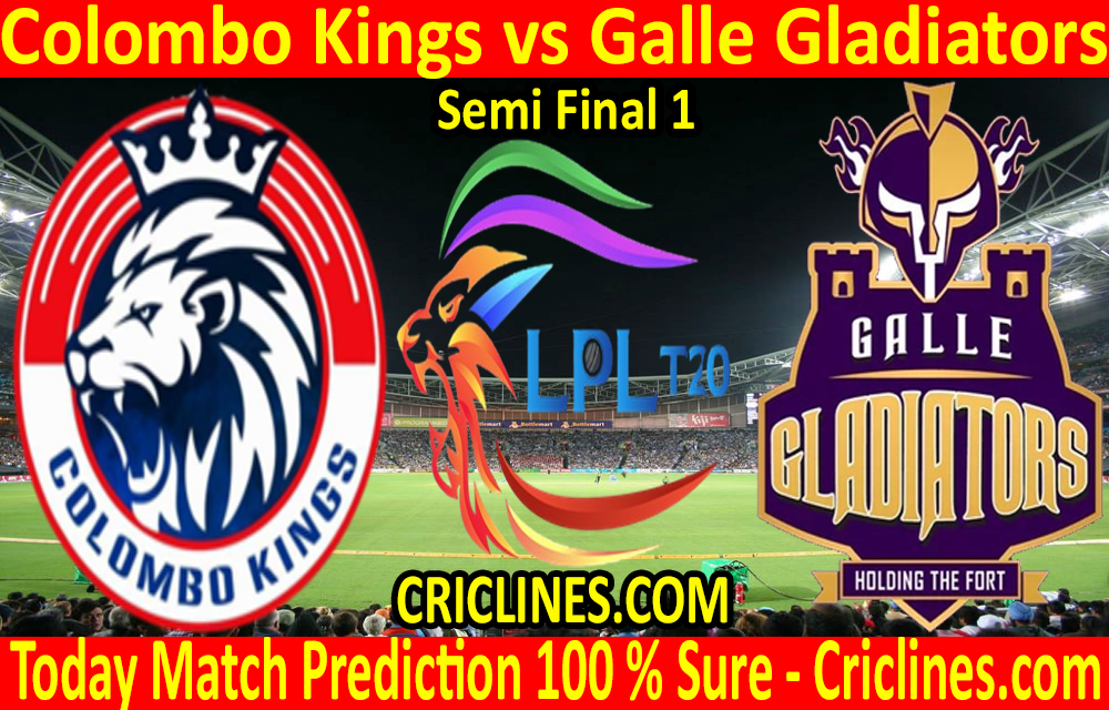 Today Match Prediction-Colombo Kings vs Galle Gladiators-LPL T20 2020-Semi Final 1-Who Will Win