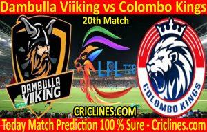 Today Match Prediction-Dambulla Viiking vs Colombo Kings-LPL T20 2020-20th Match-Who Will Win