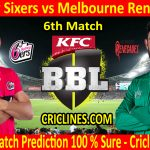 Today Match Prediction-Sydney Sixers vs Melbourne Renegades-BBL T20 2020-21-6th Match-Who Will Win