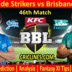 Today Match Prediction-Adelaide Strikers vs Brisbane Heat-BBL T20 2020-21-46th Match-Who Will Win