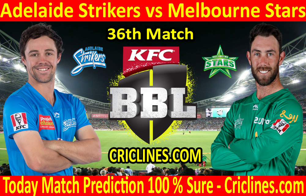 Today Match Prediction-Adelaide Strikers vs Melbourne Stars-BBL T20 2020-21-36th Match-Who Will Win