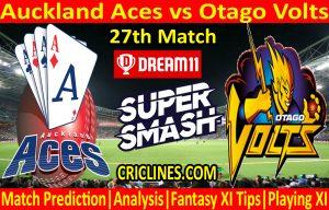 Today Match Prediction-Auckland Aces vs Otago Volts-Super Smash T20 2020-21-27th Match-Who Will Win